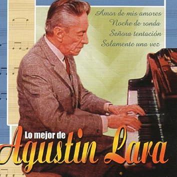 Lo Mejor de Agustin Lara
