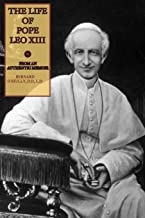 The Life of Pope Leo XIII: From an Authentic Memoir