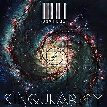 D3V1C35: Singularity