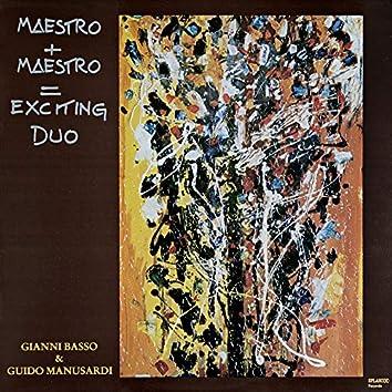 Maestro+Maestro=Exciting Duo