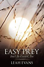 Easy Prey: Don't Be Conned, Too