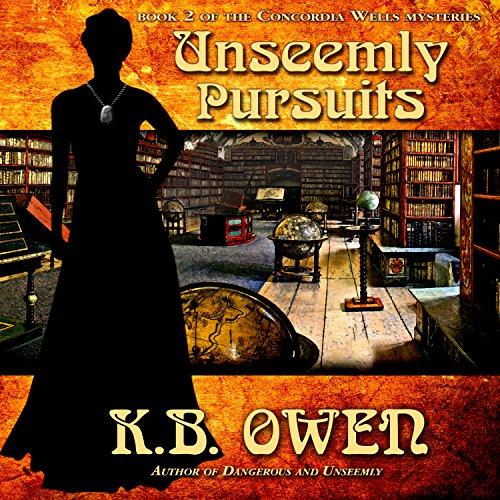 Unseemly Pursuits audiobook cover art