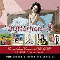 Butterfield 8: B. Kaper MGM Vol.1 1954-62(3CD) by Bronislau Kaper