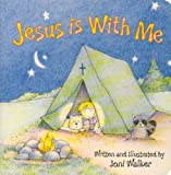 Jesus Is With Me