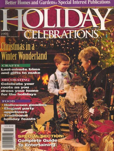 {Christmas Crafts} Holiday Celebrations {for} 1995 {From} Better Homes and Gardens Special Interest Publications