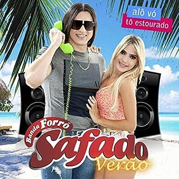 Alô Vó Tô Estourado - Verão
