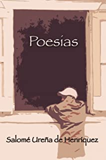 Poesías de Salomé Ureña de Henríquez Poesías de Salomé Ureña de Henríquez (Spanish Edition)