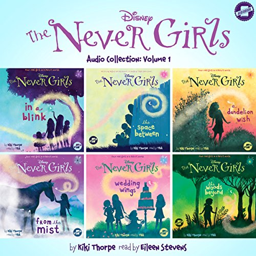 The Never Girls Audio Collection, Volume 1 audiobook cover art