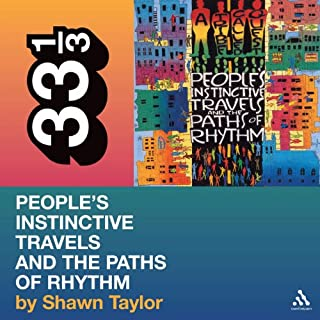 A Tribe Called Quest's 'People's Instinctive Travels and the Paths of Rhythm' (33 1/3 Series) audiobook cover art