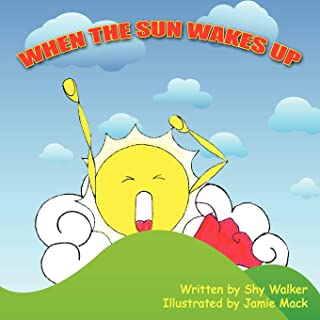 When The Sun Wakes Up
