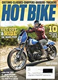 Hot Bike April 2016 Magazine GET OUT AND RIDE: THE TRAVEL ISSUE 10 Places To Ride In The USA