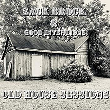 Old House Sessions