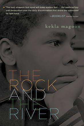 The Rock and the River (Coretta Scott King - John Steptoe Award for New Talent) by Kekla Magoon (6-Apr-2010) Paperback