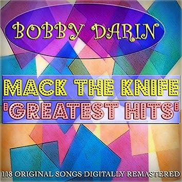 Mack the Knife: Greatest Hits (118 Original Songs Digitally Remastered)