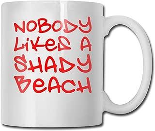 Riokk Az Nobody Like A Shady Beach 11oz Coffee Mugs Funny Cup Tea Cup Birthday Ceramic