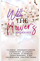With the Flowers Anthology Paperback