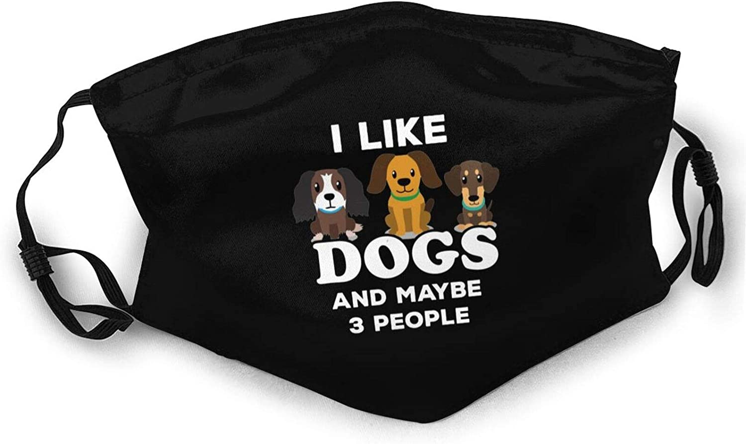 I Like Dogs and Maybe 3 People Face Mask Unisex Reusable Anti-Dust Windproof Face Mask Outdoor Fashion Bandanas Balaclava Black for Camping Travelling Cycling