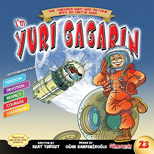 YURI GAGARIN (The Children who had become into a useful man) (English Edition)