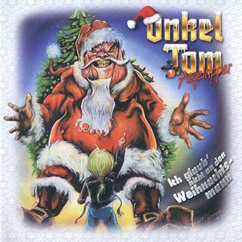 Ich glaub nicht an den Weihnachtsmann