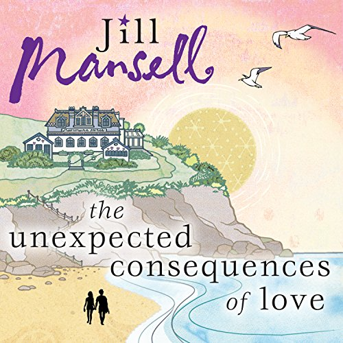 The Unexpected Consequences of Love audiobook cover art