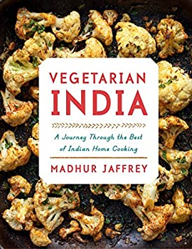Vegetarian India: A Journey Through the Best of Indian Home Cooking 1101874864 Book Cover