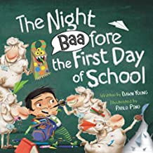The Night Baafore the First Day of School