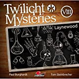 Twilight Mysteries: Folge 08: Laynewood