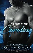 Un Protecteur Pour Caroline
