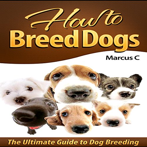 How to Breed Dogs audiobook cover art