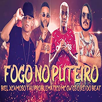 Fogo no Puteiro (feat. MC GW) (Brega Funk)