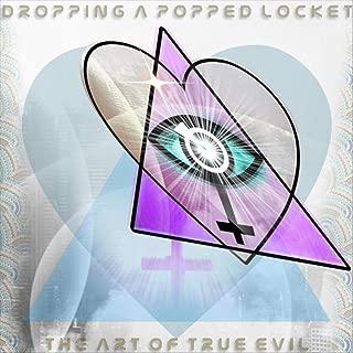 The Art of True Evil [Explicit]