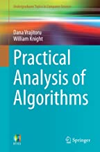 Practical Analysis of Algorithms (Undergraduate Topics in Computer Science)