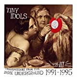 Tiny Idols, Vol. 3 by Various Artists (2010-07-05)