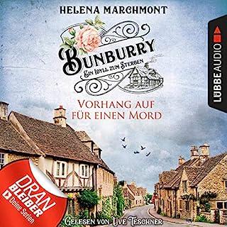 Vorhang auf für einen Mord     Bunburry - Ein Idyll zum Sterben 1              Autor:                                                                                                                                 Helena Marchmont                               Sprecher:                                                                                                                                 Uve Teschner                      Spieldauer: 3 Std. und 46 Min.     907 Bewertungen     Gesamt 4,3