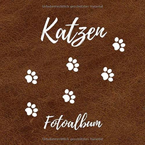 Katzen Fotoalbum: ein tolles Foto- und Erinnerungsalbum für deine Katze - eine tolle Geschenkidee für alle Katzen-Liebhaber - 110 Seiten im ... Format - Soft-Cover Design in Leder Optik