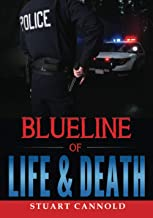 Blue Line of Life & Death