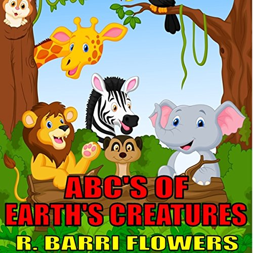 ABC'S of Earth's Creatures audiobook cover art