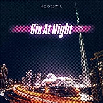 6ix at Night
