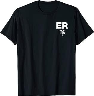 Emergency Room Registered Nurse Hospital RN Staff T-Shirt