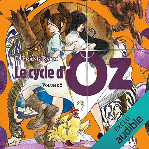 Couverture de Ozma du Pays d'Oz / Dorothy et le Magicien au Pays d'Oz