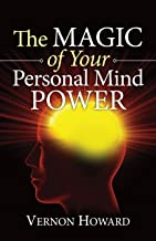The Magic of Your Personal Mind Power