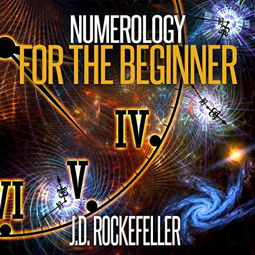 Numerology for the Beginner: Learn About Yourself and Your Destiny Through the Magic of Numbers cover art