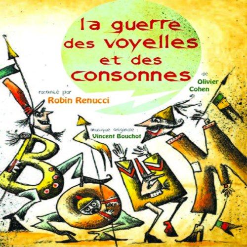 La guerre des voyelles et des consonnes audiobook cover art