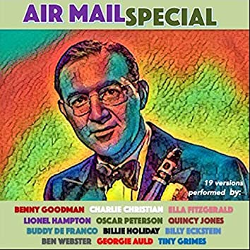 Air Mail Special 19 Versions Performed By: