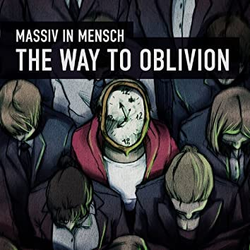 The Way To Oblivion