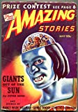 Amazing Stories Pulp May 1940- Adam Link Robot Detective- Giants of the Sun