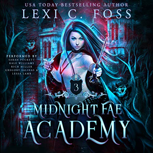 Midnight Fae Academy: Book 3 Audiobook By Lexi C. Foss cover art