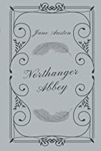 Northanger Abbey: The Ultimate Book Club Edition