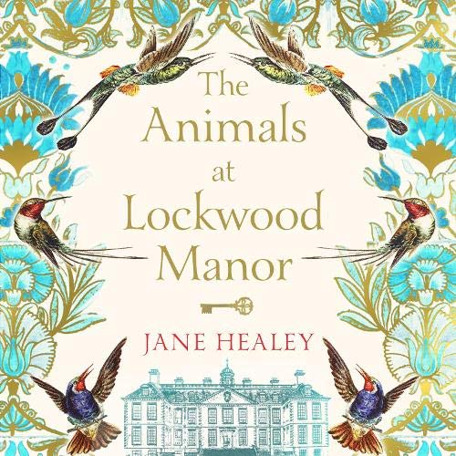 The Animals at Lockwood Manor Audiobook By Jane Healey cover art