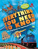 Everything You Need to Know: An Encyclopedia for Inquiring Young Minds Chancellor, Deborah